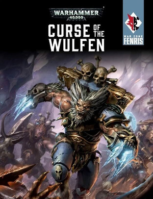 War Zone Fenris - Curse of the Wulfen