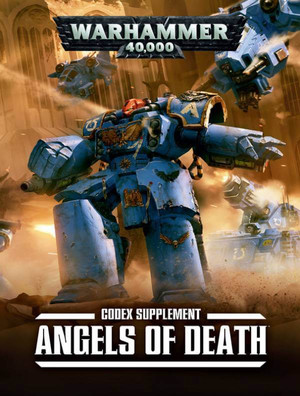 Warhammer 40,000 Codex Supplement Angels of Death
