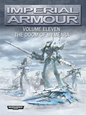 Imperial Armour 11 - The Doom of Mymeara - Second Edition