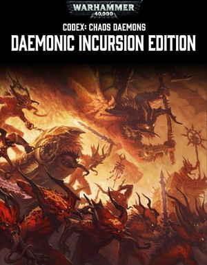 Кодекс Демонов Хаоса 7-й редакции Warhammer 40000 (Daemonic Incursion Edition)