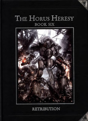 Horus Heresy Book 6 - Retribution