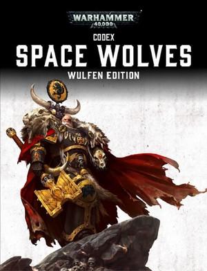 Кодекс Космических Волков 7-й редакции Warhammer 40000 Wulfen Edition