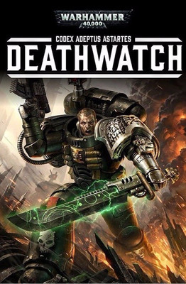 Codex Deathwatch 7th edition
