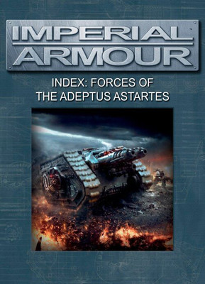 Imperial Armour - Index: Forces of the Adeptus Astartes