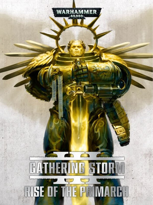 Кампания: Book Three - Rise of the Primarch Warhammer 40000 Eng