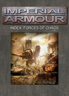Imperial Armour - Index: Forces of Chaos