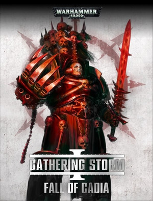 Кампания: Gathering Storm - Book One: Fall Of Cadia Warhammer 40000 Eng