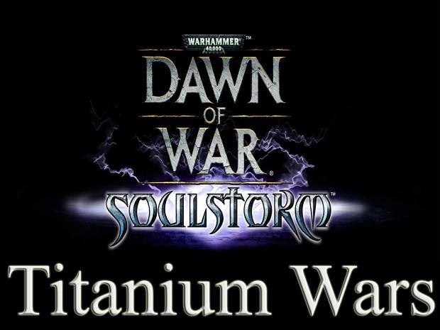 Dawn of War: Soulstorm Titanium Wars Mod