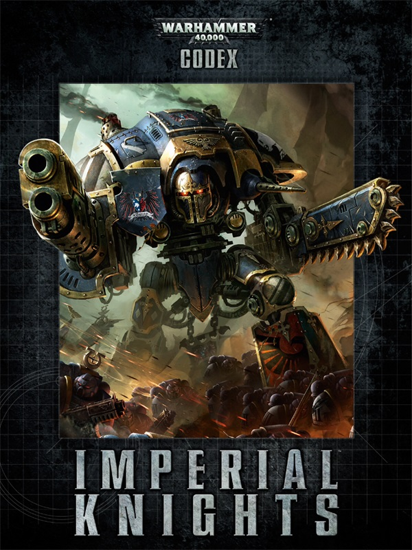 *NEW* Imperial Knights Codex REVIEW + TACTICA Warhammer