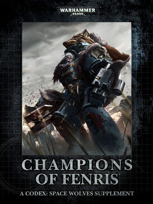 Codex Supplement Champions of Fenris 7th