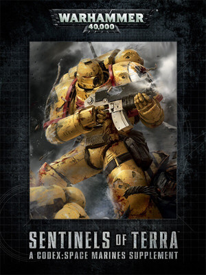 Sentinels of Terra. Codex: Space Marines Supplement