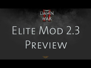 DoW2: Retribution - Elite mod 2.3