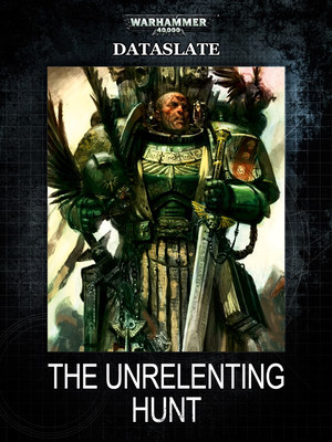 Dataslate: The Unrelenting Hunt Warhammer 40000 Eng