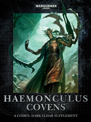 Codex Supplement Haemonculus Covens Dark Eldar 7th Edition