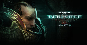 Warhammer 40,000: Inquisitor - Martyr релиз на консолях 23 августа